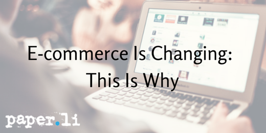 E-commerce Is Changing- This Is Why