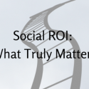 Social ROI- What Truly Matters