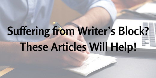 Suffering from Writer's Block? These Articles Will Help