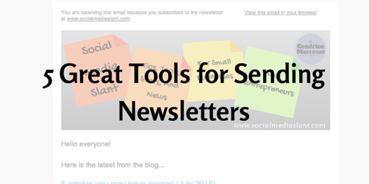 5 Great Tools for Sending Newsletters