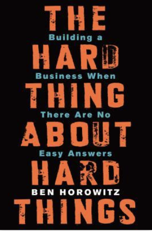 hard things entrepreneurs